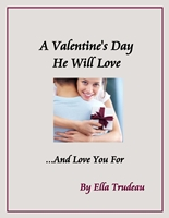 picture of the cover of A Valentines Day He Will Love.