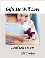 cover of Gifts He Will Love and Love You For