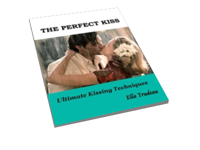 The Perfect Kiss...Ultimate Kissing Techniques cover