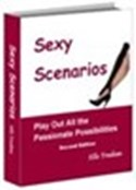 Cover of Sexy Scenarios... Play Out All the Passionate Possibilities
