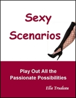 cover of Sexy Scenarios...Play Out All the Passionate Possibilities
